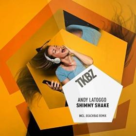ANDY LATOGGO - SHIMMY SHAKE